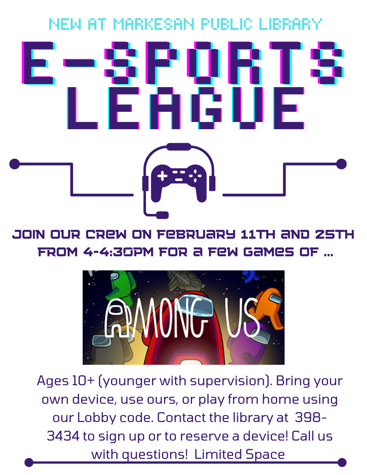 E-Sports league on Thurs. Feb. 25 from 4:00-4:30 pm
