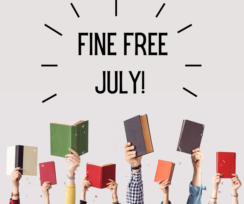 The library is fine free for July!