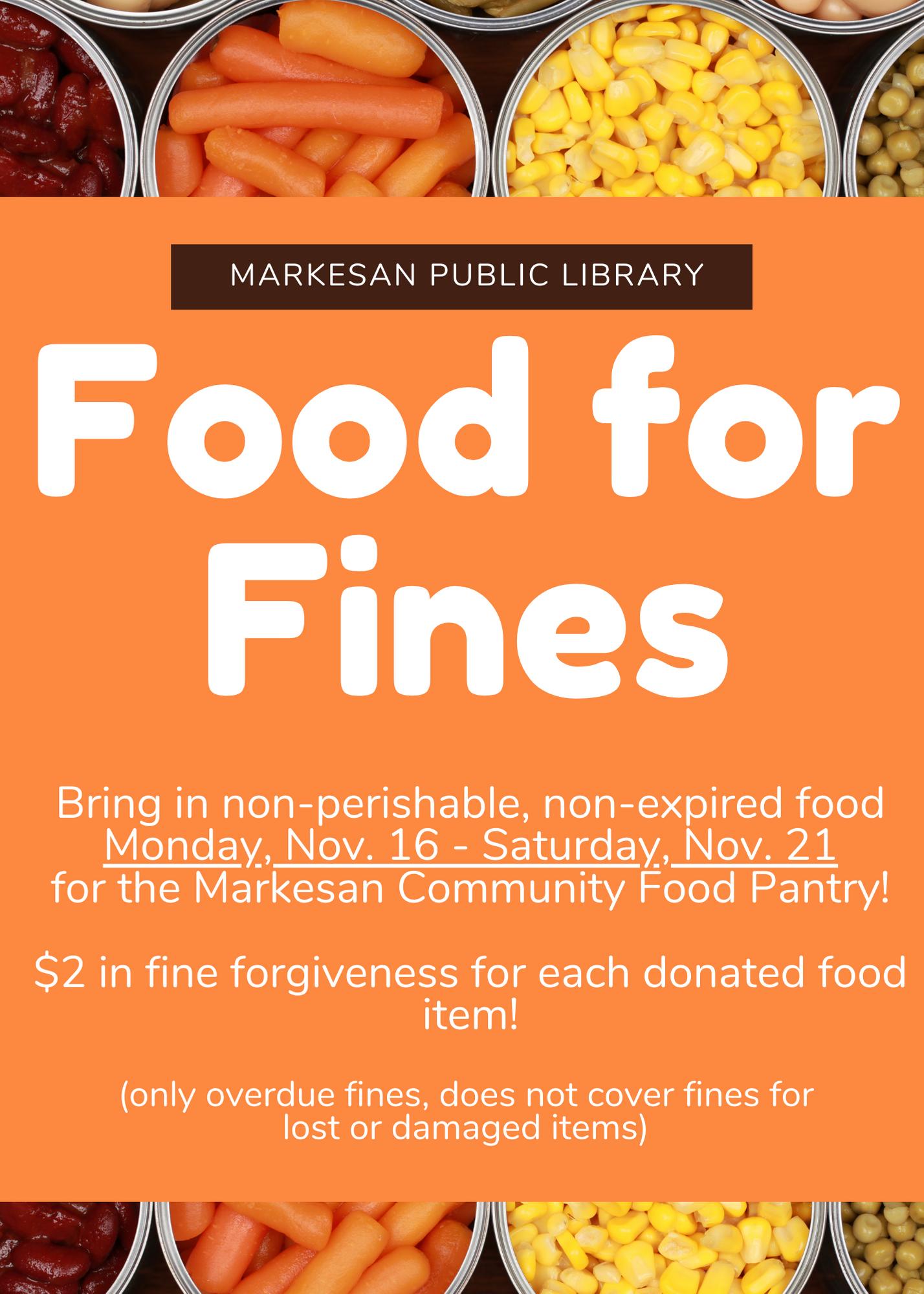 Food for Fines Monday, Nov. 16- Saturday, Nov. 21