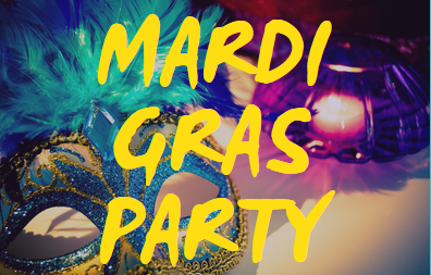 Mardi Gras Party February 20, 5:30-7pm