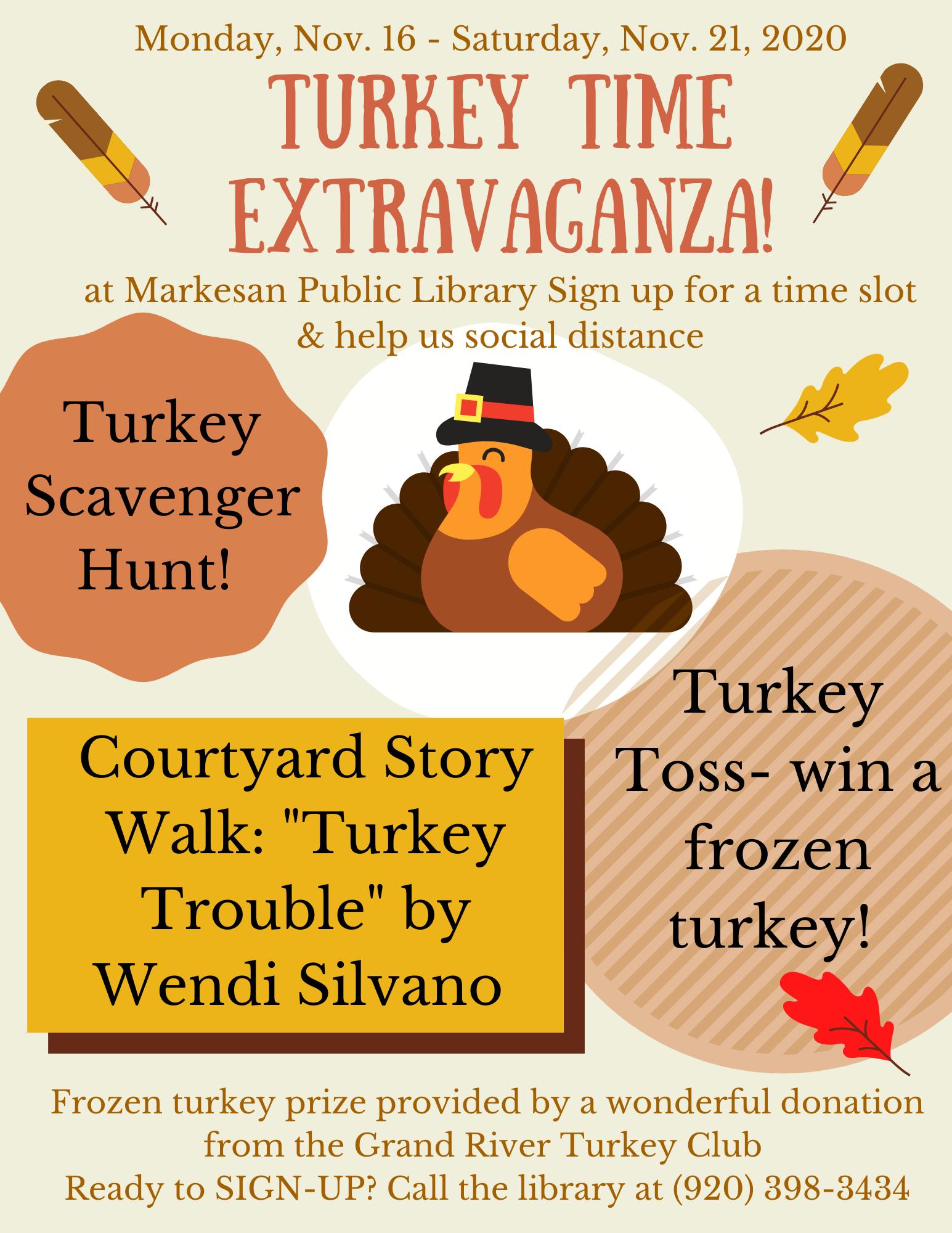 Turkey Time Extravaganza: Mon.Nov. 16 - Sat. Nov. 21