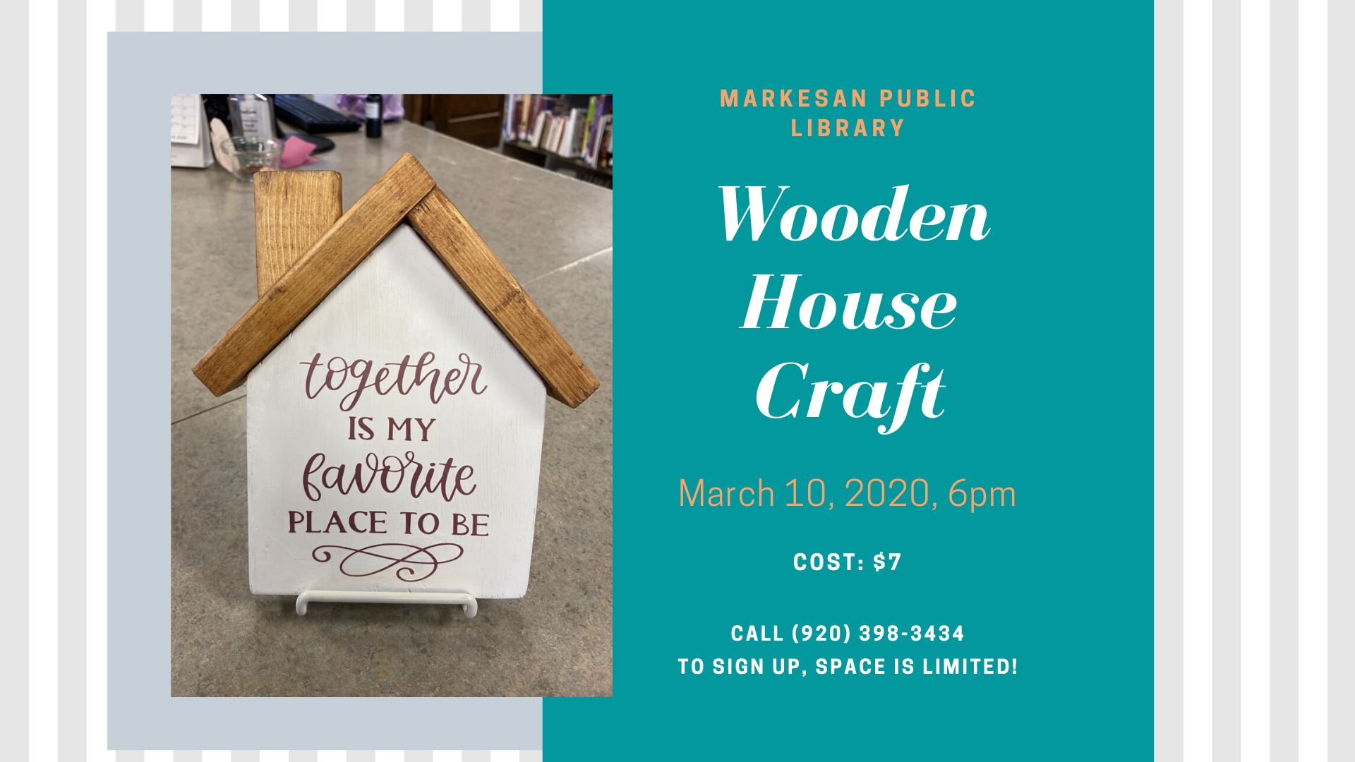 Wooden House Craft, Tuesday, March 10, 6pm